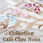 Collection Café Chez Nous