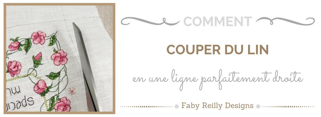 Tutoriel comment cTutoriel comment couper du lin - Faby Reilly Designsouper du lin