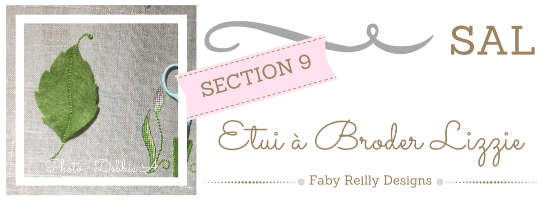 Section 9 - SAL Etui à Broder Lizzie - Faby Reilly Designs