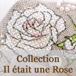 Il était une Rose Collection